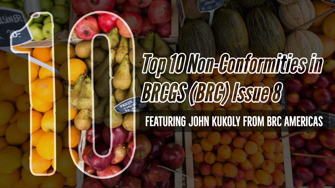 Top 10 Non-Conformities in BRCGS (BRC) Issue 8